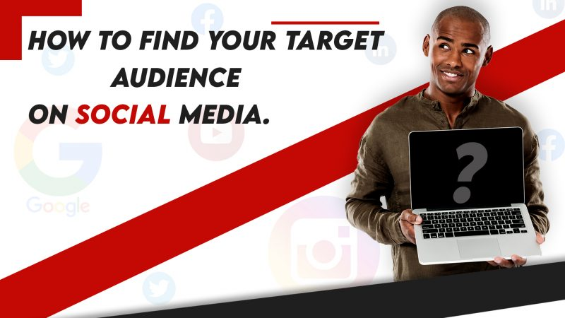 How to find your target audience on social media.